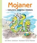 Mojaner - naturens magiska städare